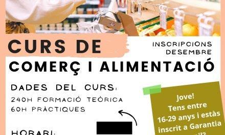 Curs de Comerç i Alimentació i últimes places pel curs de Monitor/a de lleure